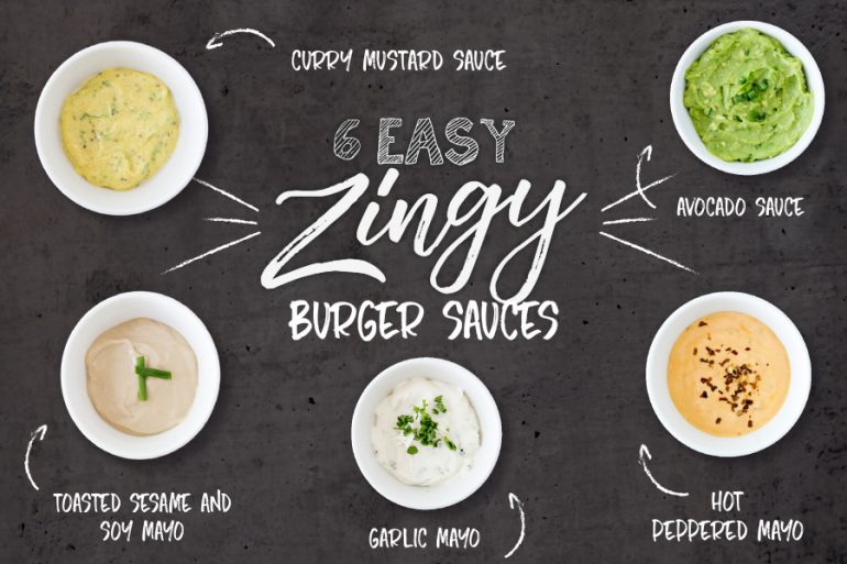 6 Easy Zingy Burger Sauces