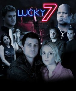 Lucky 7 Movie Poster Hamilton Film Fest April 19, 2017